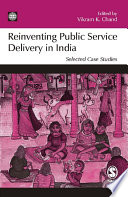 Reinventing Public Service Delivery In India