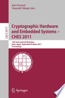 Cryptographic Hardware and Embedded Systems    CHES 2011