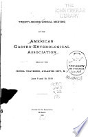 Annual Meeting of the American Gastro-Enterological Association