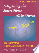 Integrating the Smart Home and Its Owner, Books 1 and 2
