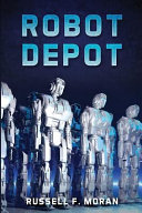 Robot Depot The Fabulously Successful Chain Of Stores Robot