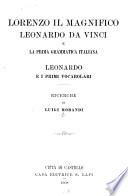 Lorenzo il Magnifico  Leonardo da Vinci e la prima grammatica italiana  Leonardo e i primi vocabolari