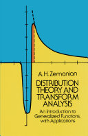 Distribution Theory and Transform Analysis