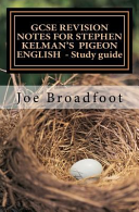 Gcse Revision Notes for Stephen Kelman s Pigeon English   Study Guide