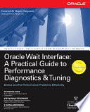 Oracle Wait Interface  A Practical Guide to Performance Diagnostics   Tuning