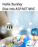 Dive Into Asp Net Mvc