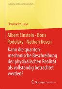 Albert Einstein, Boris Podolsky, Nathan Rosen