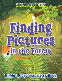 Finding Pictures in the Forest