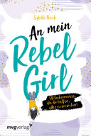 An mein Rebel Girl