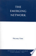 The Emerging Network
