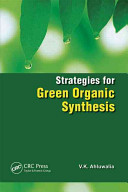 Strategies For Green Organic Synthesis