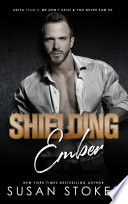 Shielding Ember  A Special Forces Military Romantic Suspense Book PDF