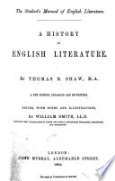 """The Student's Manual of English Literature. A History of English Literature. ... A New Edition [of """"Outlines of English Literature""""], Enlarged and Rewritten. Edited, with Notes and Illustrations, by W. Smith Pdf/ePub eBook"""