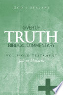 Giver of Truth Biblical Commentary Vol  2