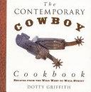 The Contemporary Cowboy Cookbook book