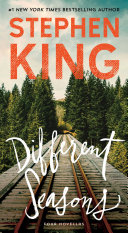 Different Seasons Novellas From Stephen King Bound Together By