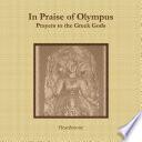 In Praise of Olympus  Prayers to the Greek Gods