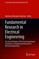 Fundamental Research in Electrical Engineering: The Selected Papers of The First International Conference on Fundamental Research in Electrical Engineering
