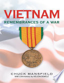 Vietnam Remembrances Of A War With Commentary By Nelson Demille