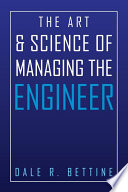 The Art   Science of Managing the Engineer