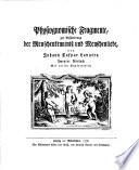 Physiognomische fragmente, zur befoerderung der menschenkenntniss und menschenliebe von Johann Caspar Lavater. Erster (- vierter) versuch. Mit vielen kupfern