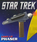 Star Trek Light Up Phaser