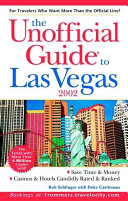 The Unofficial Guide to Las Vegas 2002