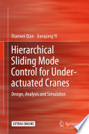 Hierarchical Sliding Mode Control for Under actuated Cranes
