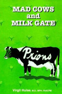 Mad Cows and Milk Gate