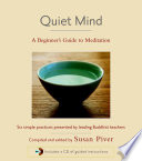 Quiet Mind : to the techniques of meditation, and includes...