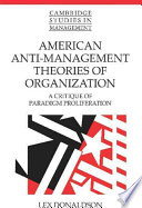 American Anti Management Theories Of Organization