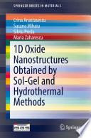 1D Oxide Nanostructures Obtained by Sol Gel and Hydrothermal Methods