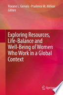 Exploring Resources  Life Balance and Well Being of Women Who Work in a Global Context