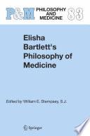 Elisha Bartlett S Philosophy Of Medicine