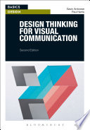 Design Thinking for Visual Communication
