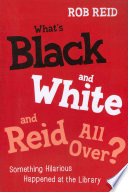What S Black And White And Reid All Over  book