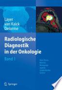 Radiologische Diagnostik in der Onkologie