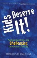 Kids Deserve It