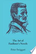 The Art of Faulkner s Novels