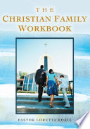 The Christian Family Workbook