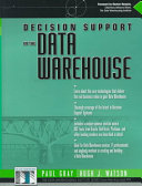 Decision Support in the Data Warehouse