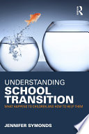 Understanding School Transition