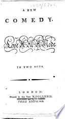 Love à-la-mode, etc. (A new comedy.) [By Charles Macklin.]
