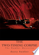 The Two Timing Corpse