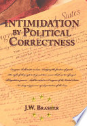 Intimidation by Political Correctness