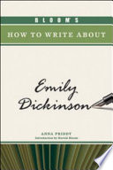 Bloom s How to Write about Emily Dickinson