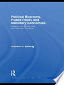 Political Economy, Public Policy and Monetary Economics