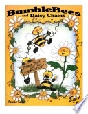 BumbleBees and Daisy Chains