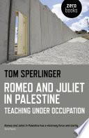 Romeo and Juliet in Palestine