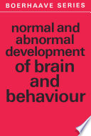 Normal And Abnormal Development Of Brain And Behaviour book